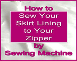 How to Sew Your Skirt Lining to Your Zipper No Handstitching | katrinakaycreations.com