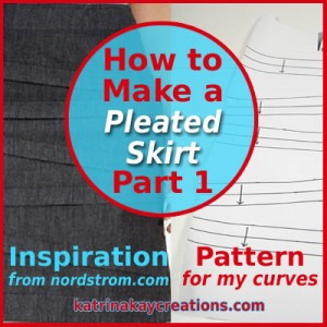 How to Make a Pleated Skirt-Part 1