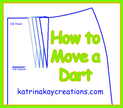How to move a dart on your sewing pattern. katrinakaycreations.com