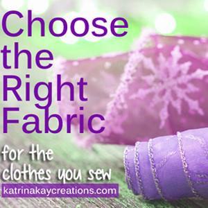 Choose the Right Fabric