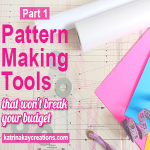 Patternmaking Tools that Won't Break Your Budget, Part 1