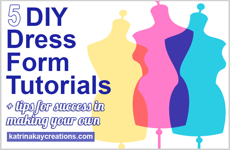 5-DIY-Dress-Forms-katrinakaycreations-bp