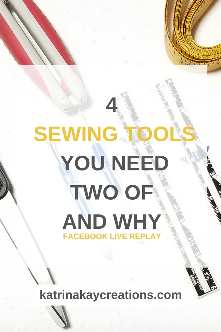 Sewing Tools | Are you tired of spending more time looking for sewing tools than actually sewing? Watch this Facebook LIVE replay where I talk about 4 sewing tools you need two of. Hint: there's actually more than 4.